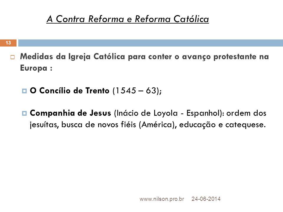 A Contra Reforma e Reforma Católica
