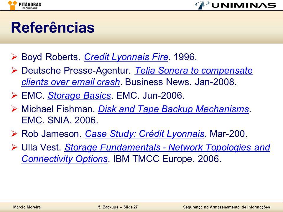 Referências Boyd Roberts. Credit Lyonnais Fire. 1996.