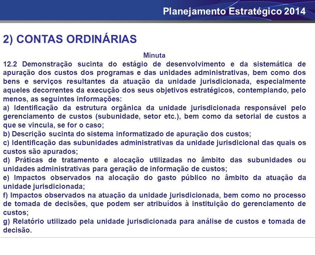 2) CONTAS ORDINÁRIAS Planejamento Estratégico 2014