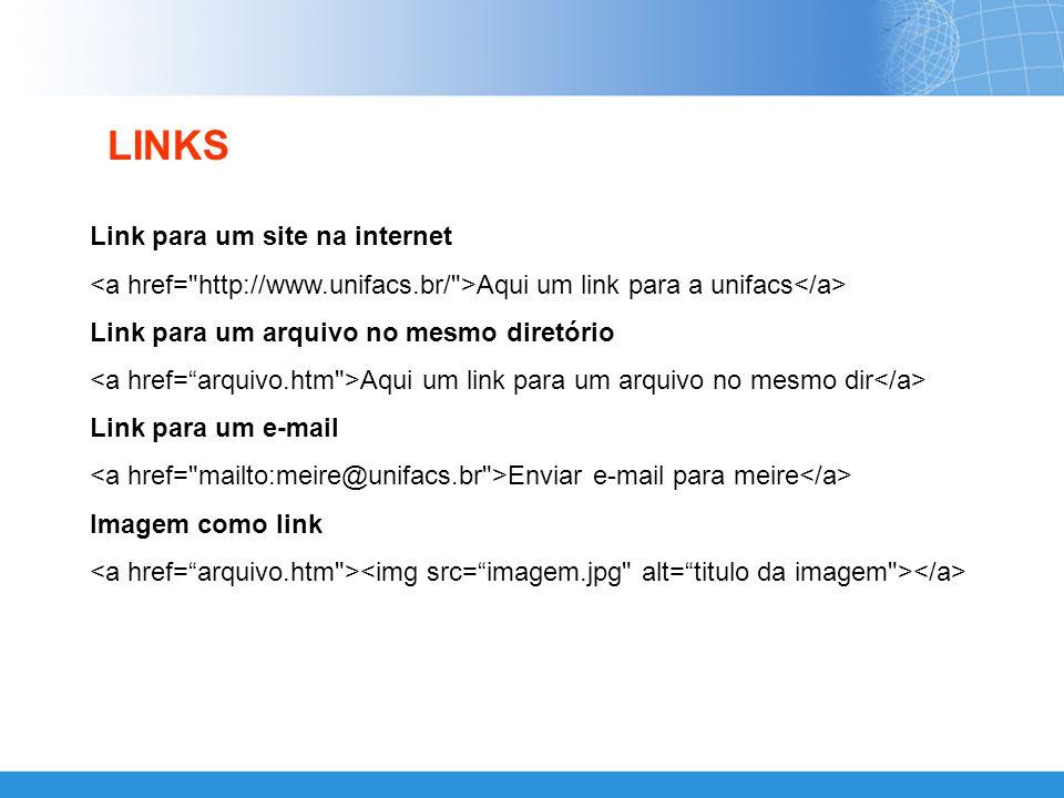 LINKS Link para um site na internet