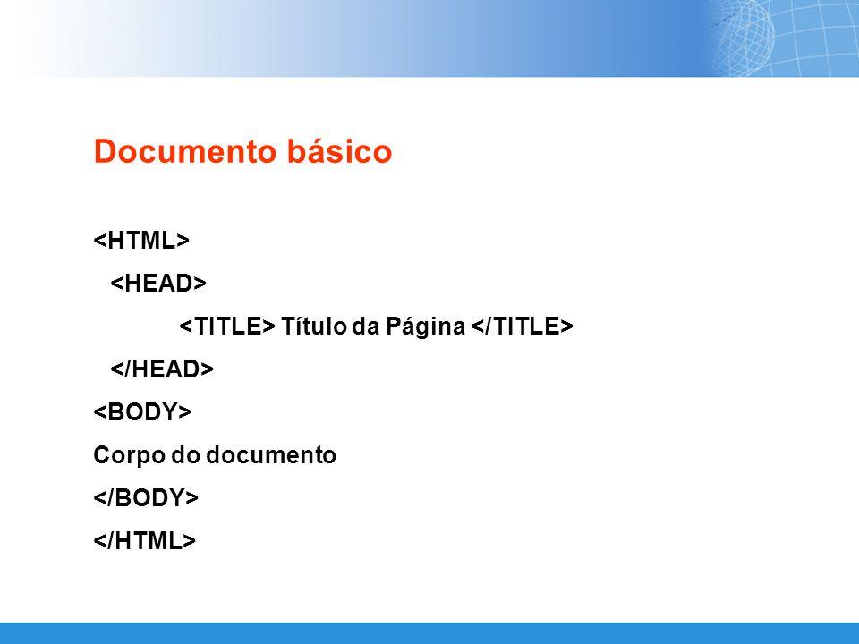 Documento básico <HTML> <HEAD>
