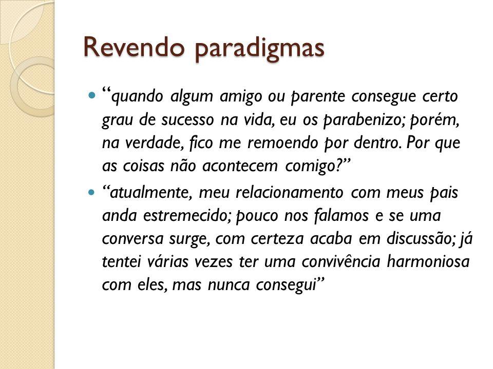 Revendo paradigmas