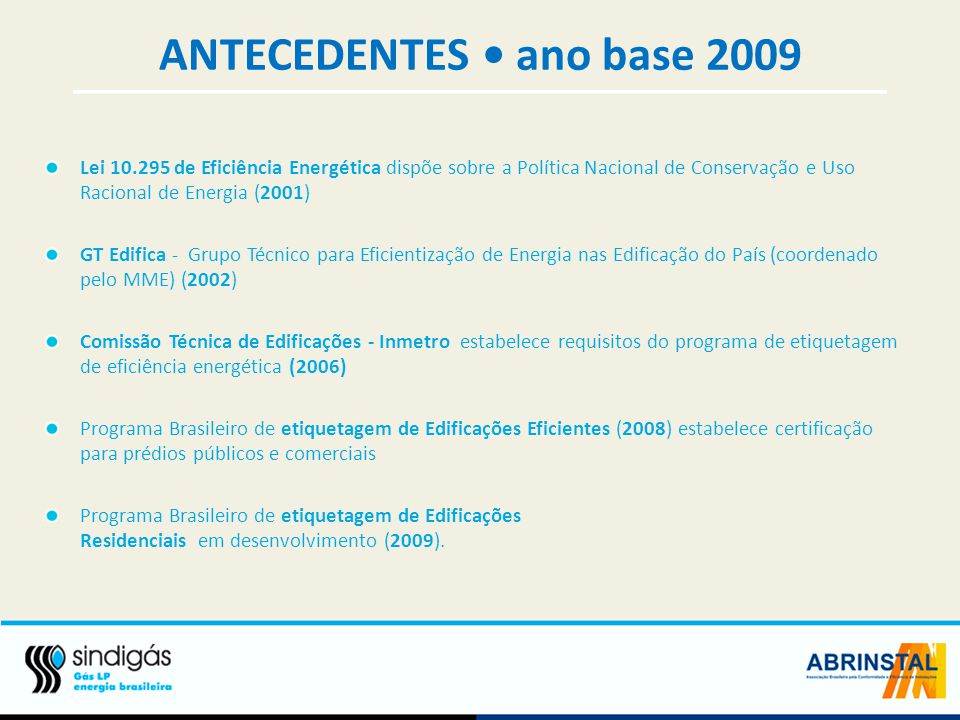 ANTECEDENTES • ano base 2009