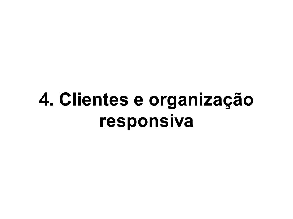 4. Clientes e organização responsiva