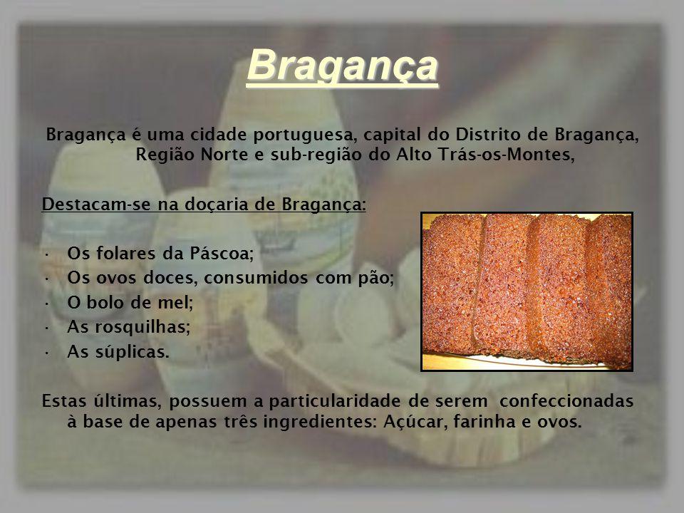 Bragança Bragança é uma cidade portuguesa, capital do Distrito de Bragança, Região Norte e sub-região do Alto Trás-os-Montes,