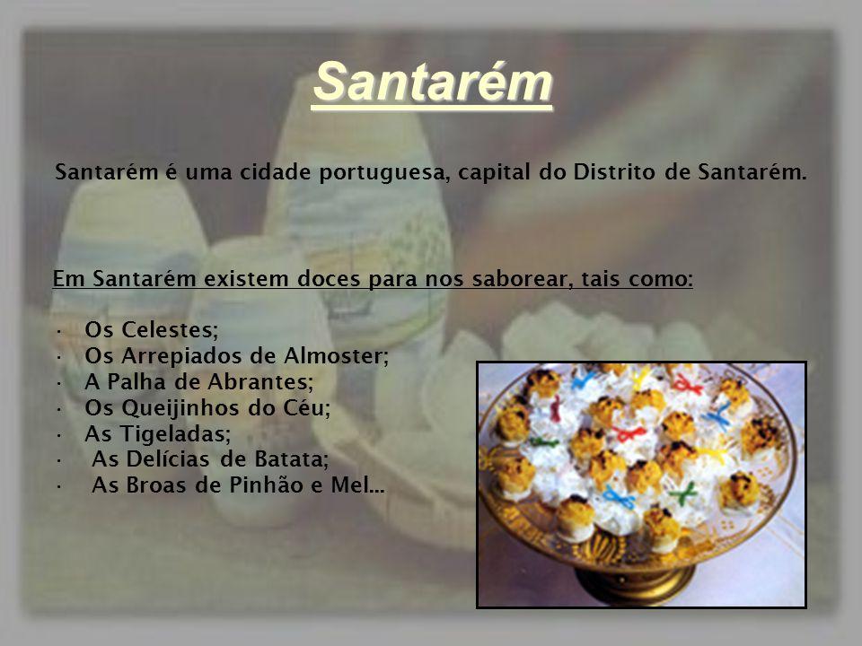 Santarém é uma cidade portuguesa, capital do Distrito de Santarém.