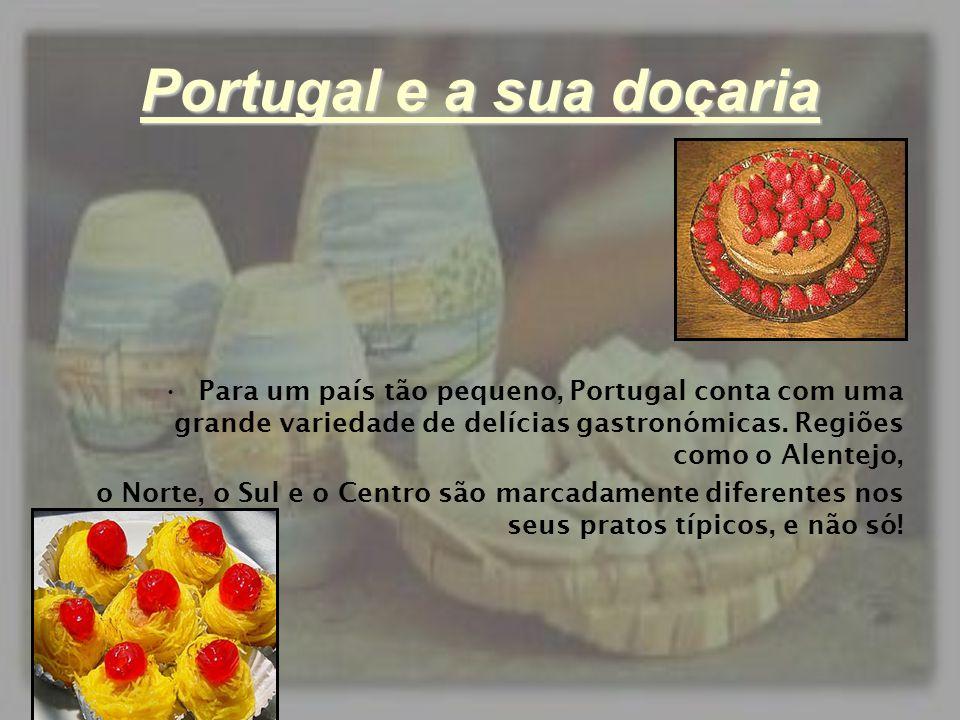 Portugal e a sua doçaria