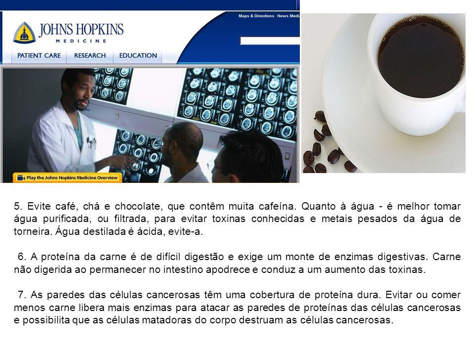 5. Evite café, chá e chocolate, que contêm muita cafeína