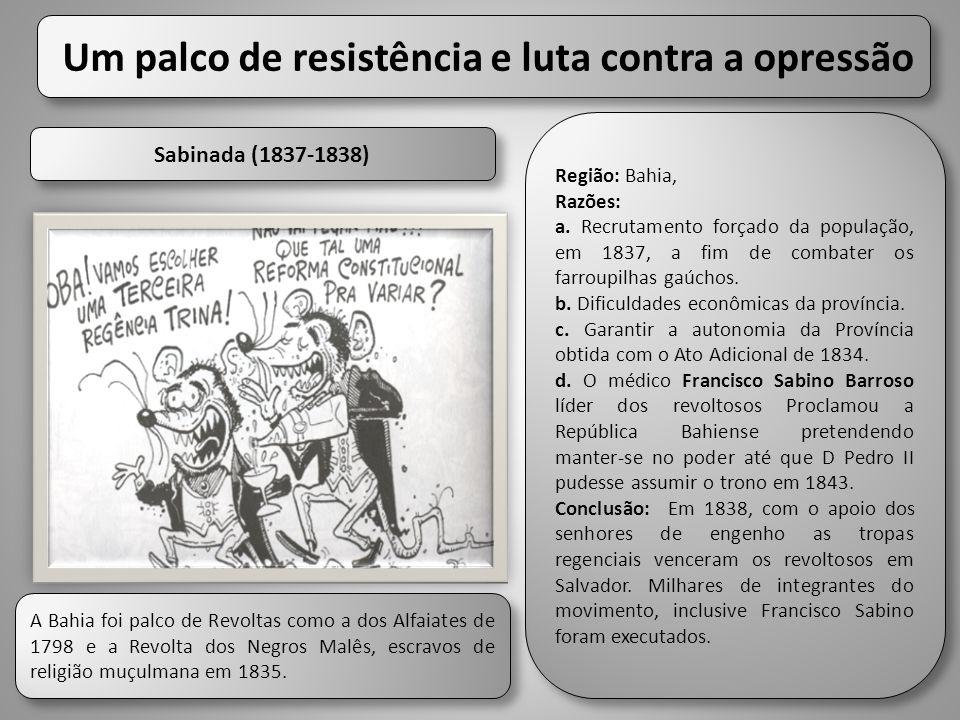 Um palco de resistência e luta contra a opressão