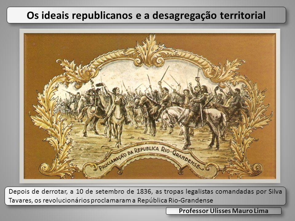 Os ideais republicanos e a desagregação territorial