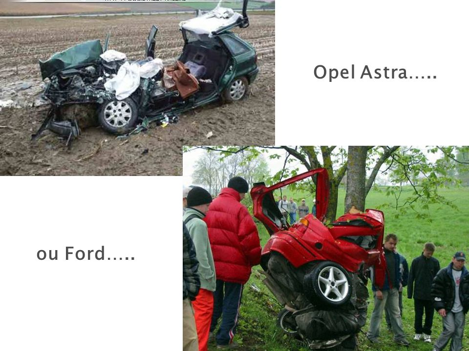 Opel Astra….. ou Ford…..