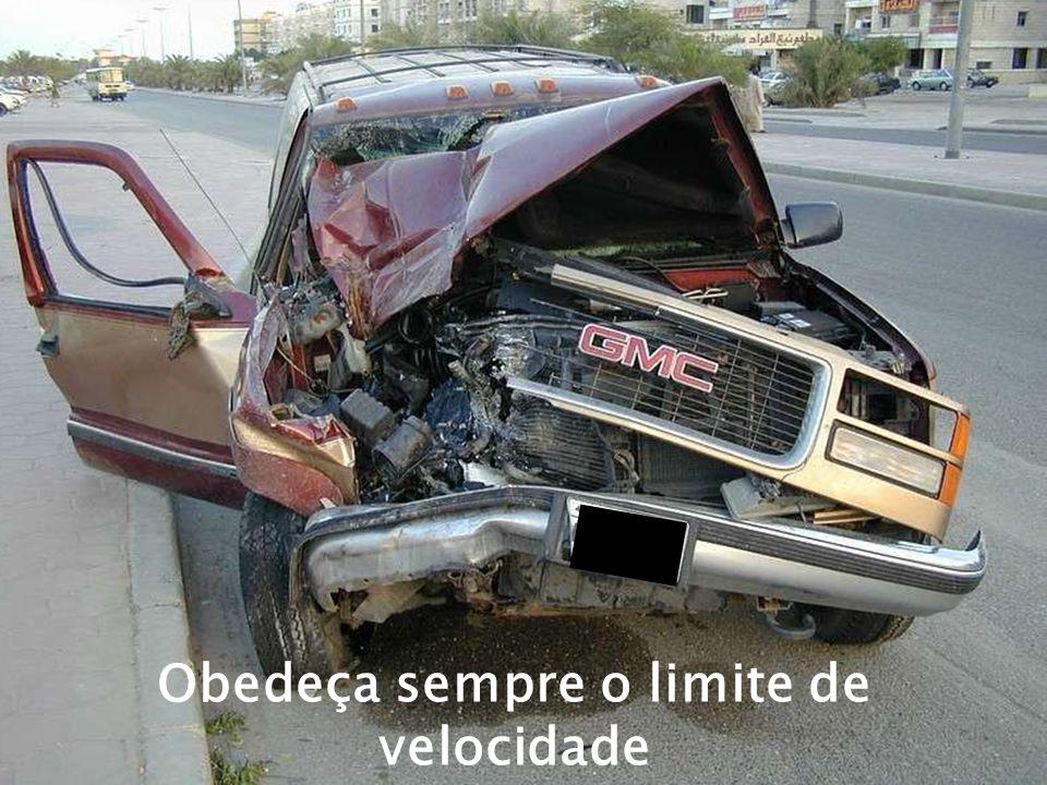 Obedeça sempre o limite de velocidade