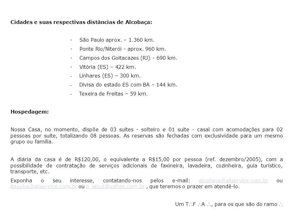 Cidades e suas respectivas distâncias de Alcobaça: