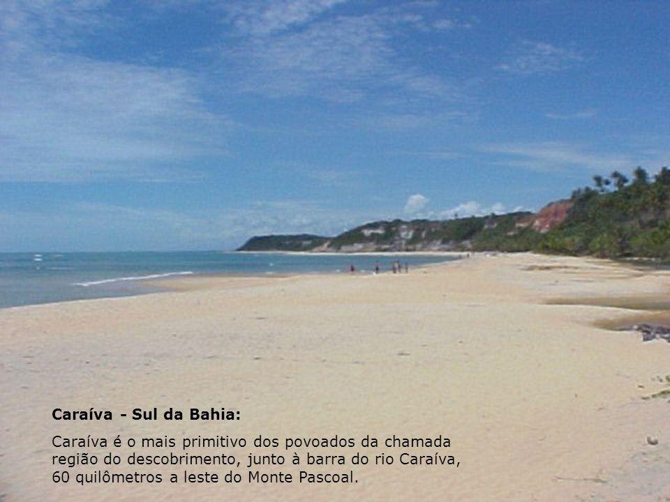 Caraíva - Sul da Bahia: