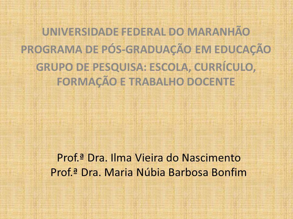 UNIVERSIDADE FEDERAL DO MARANHÃO PROGRAMA DE PÓS-GRADUAÇÃO EM EDUCAÇÃO