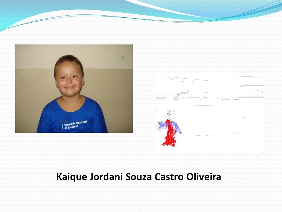Kaique Jordani Souza Castro Oliveira
