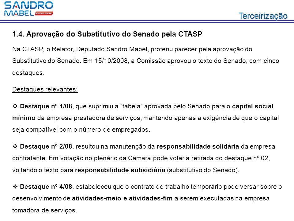 1.4. Aprovação do Substitutivo do Senado pela CTASP