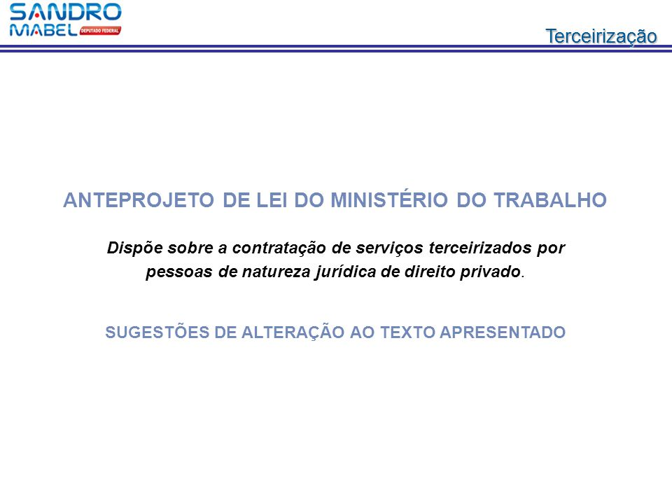 ANTEPROJETO DE LEI DO MINISTÉRIO DO TRABALHO