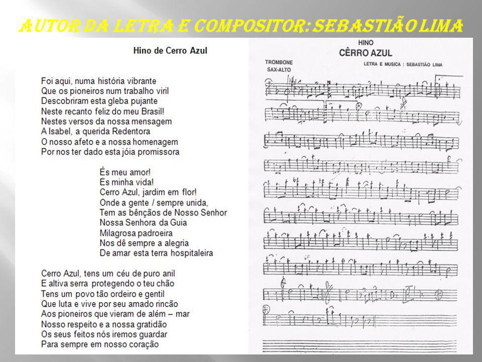 Autor da letra e compositor: Sebastião Lima
