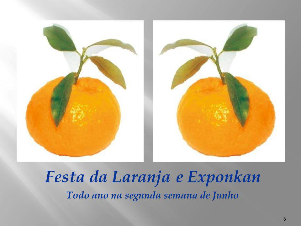 Festa da Laranja e Exponkan Todo ano na segunda semana de Junho