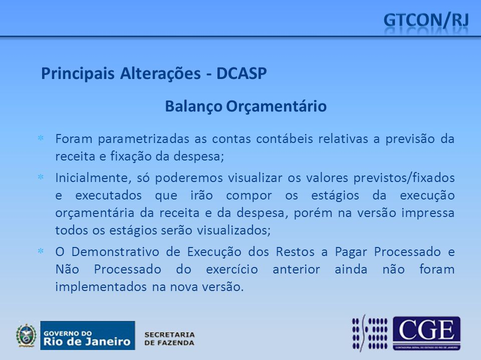 GTCON/RJ Principais Alterações - DCASP Balanço Orçamentário