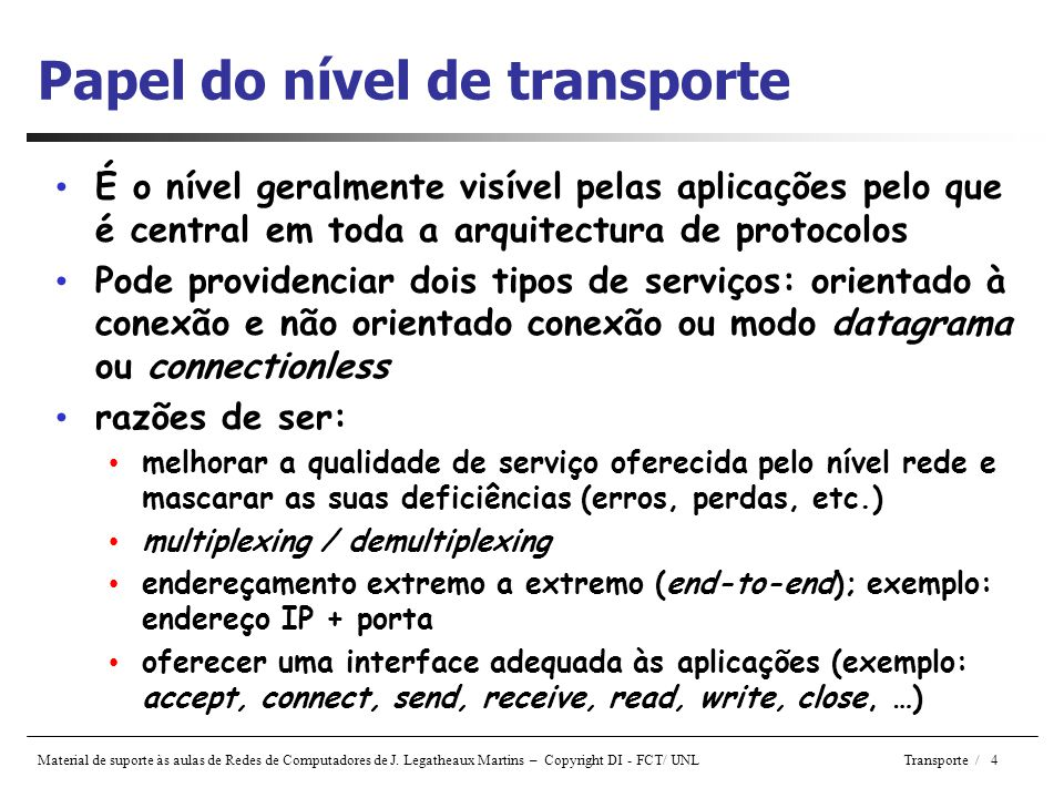 Papel do nível de transporte