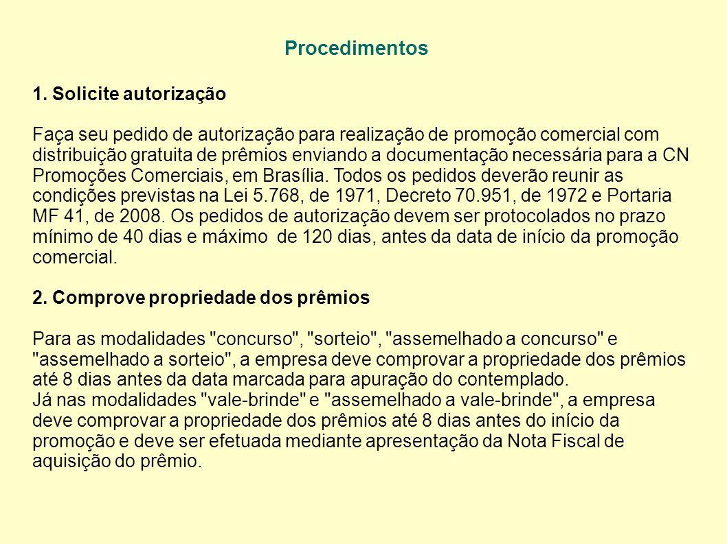 Procedimentos 1. Solicite autorização