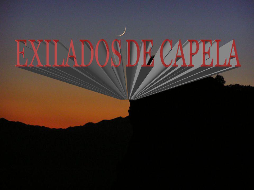 EXILADOS DE CAPELA 1