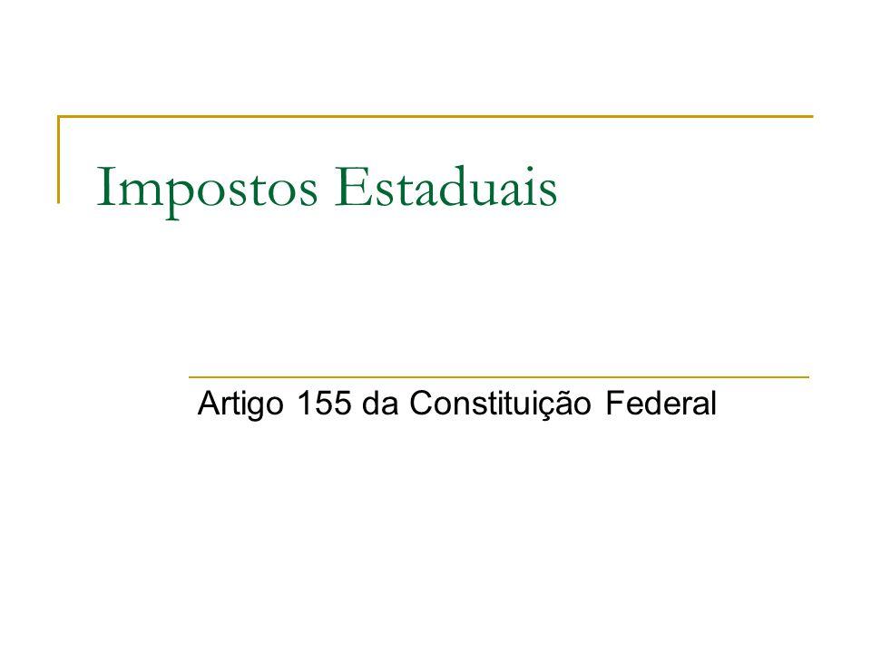 Artigo 155 da Constituição Federal