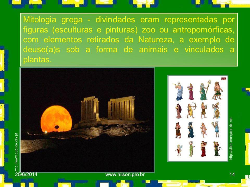 Mitologia grega - divindades eram representadas por figuras (esculturas e pinturas) zoo ou antropomórficas, com elementos retirados da Natureza, a exemplo de deuse(a)s sob a forma de animais e vinculados a plantas.