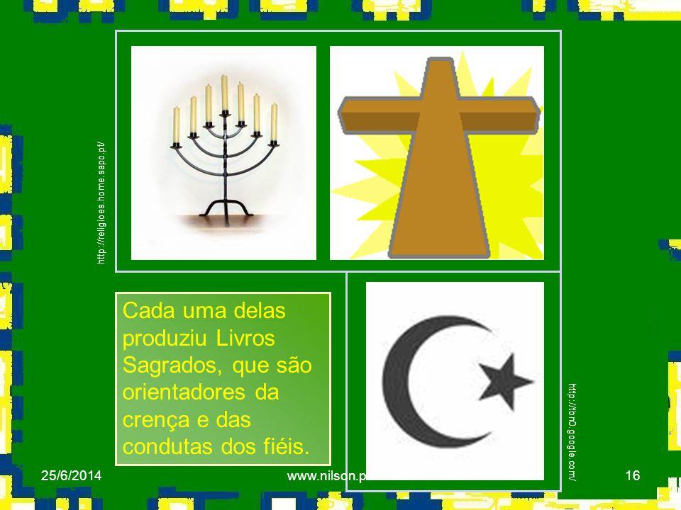 http://religioes.home.sapo.pt/ Cada uma delas produziu Livros Sagrados, que são orientadores da crença e das condutas dos fiéis.