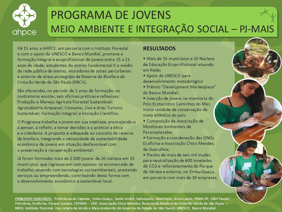 PROGRAMA DE JOVENS MEIO AMBIENTE E INTEGRAÇÃO SOCIAL – PJ-MAIS