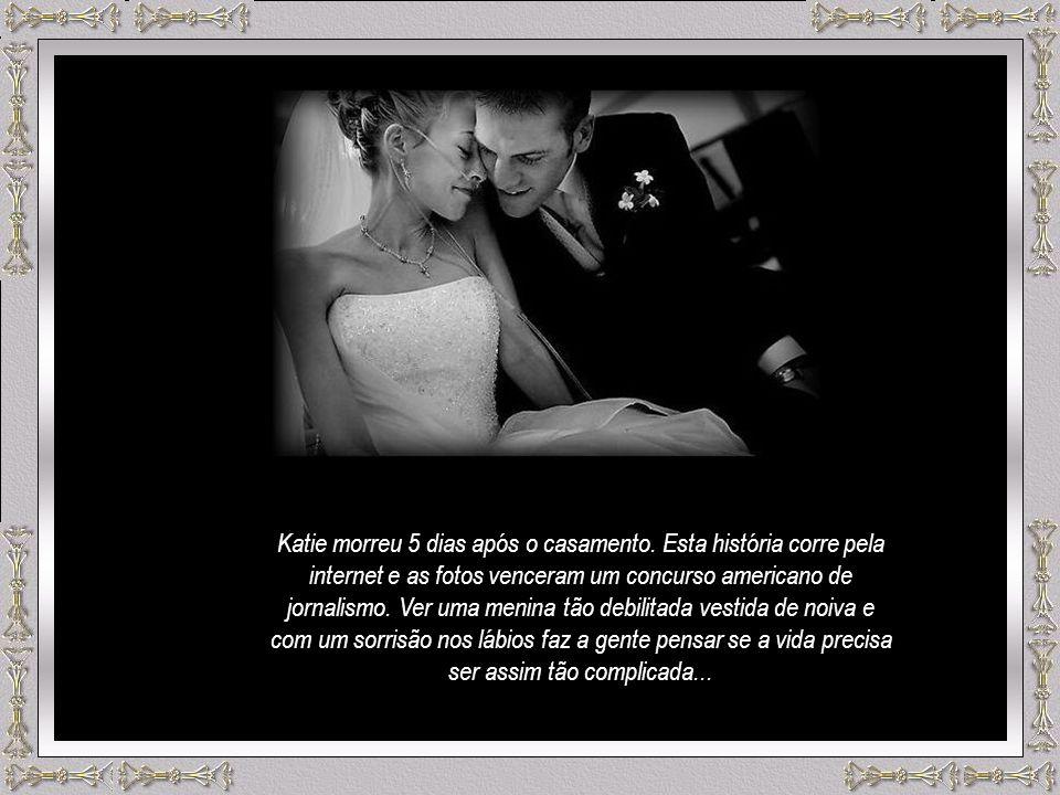 Katie morreu 5 dias após o casamento