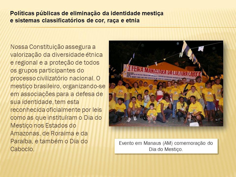 Evento em Manaus (AM) comemoração do