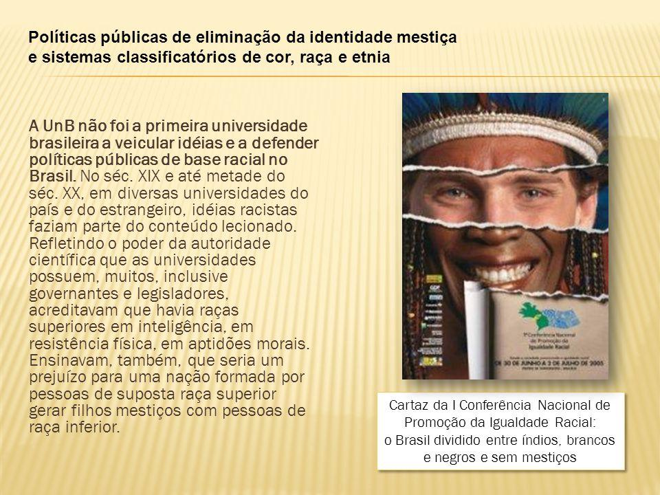 Políticas públicas de eliminação da identidade mestiça e sistemas classificatórios de cor, raça e etnia