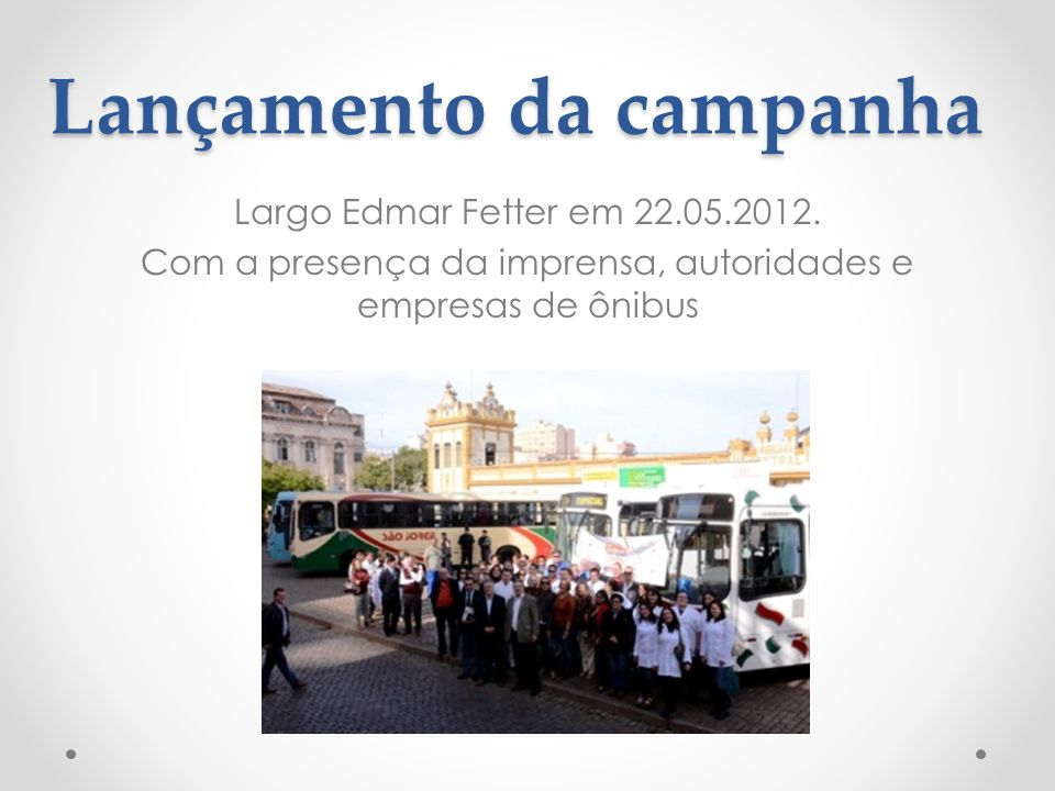 Lançamento da campanha