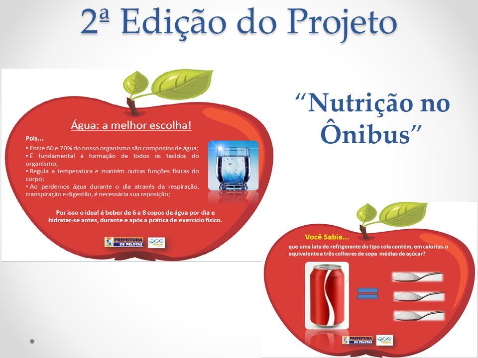 2ª Edição do Projeto Nutrição no Ônibus