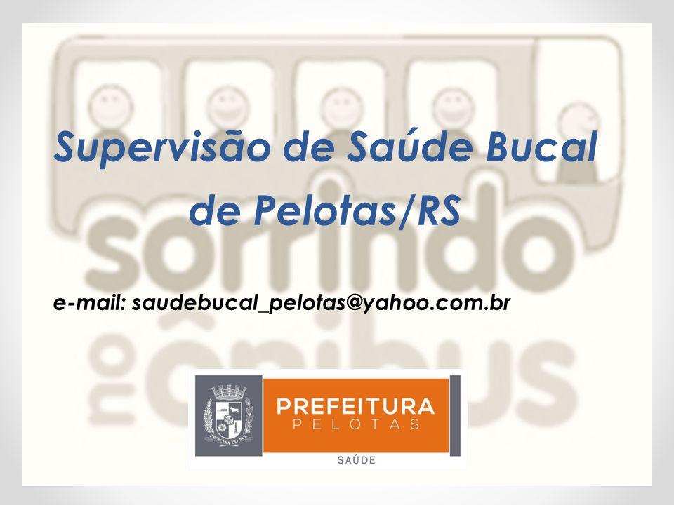 Supervisão de Saúde Bucal de Pelotas/RS
