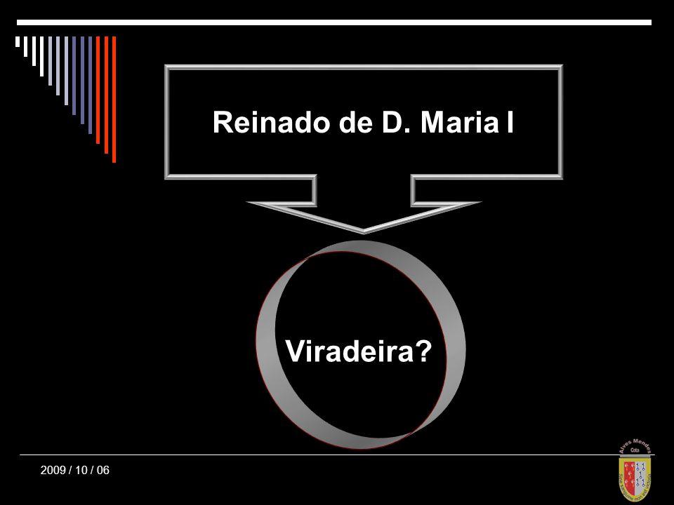 Reinado de D. Maria I Viradeira