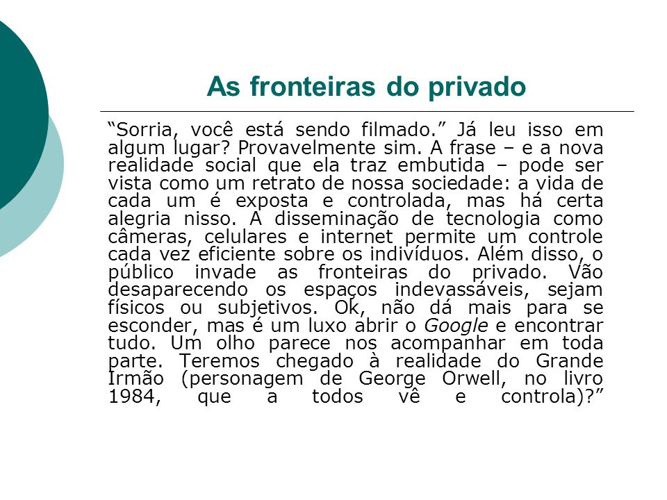 As fronteiras do privado