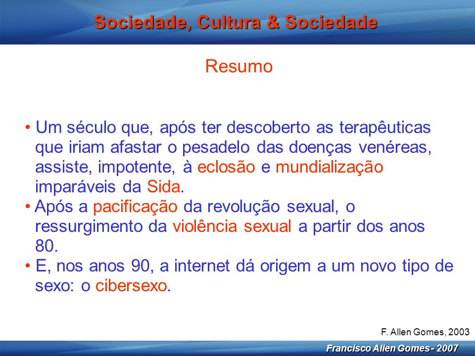 Sociedade, Cultura & Sociedade
