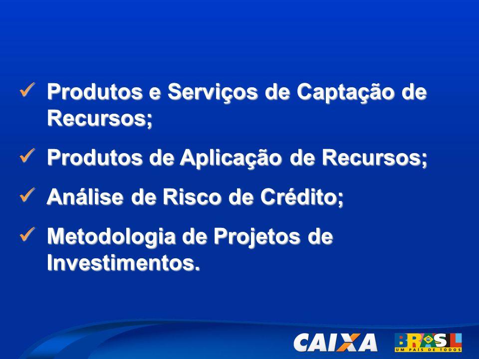 Produtos e Serviços de Captação de Recursos;