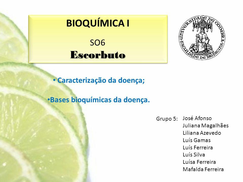 Caracterização da doença; Bases bioquímicas da doença.