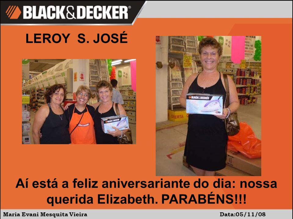LEROY S. JOSÉ Aí está a feliz aniversariante do dia: nossa querida Elizabeth.