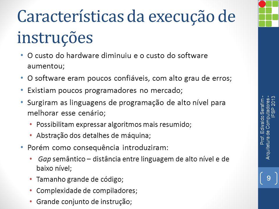 Características da execução de instruções