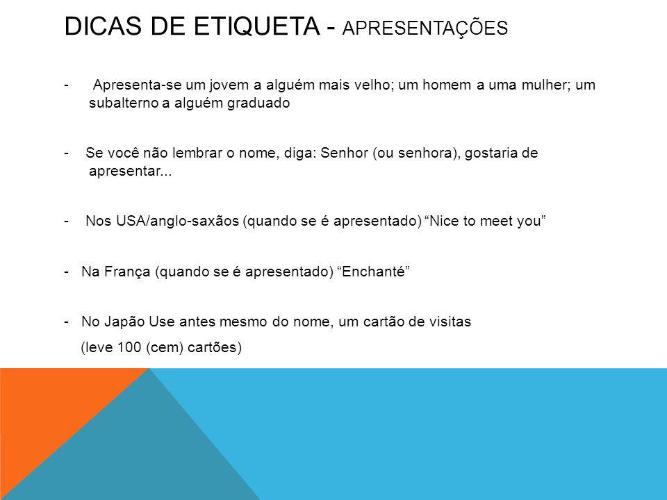 DICAS DE ETIQUETA - APRESENTAÇÕES
