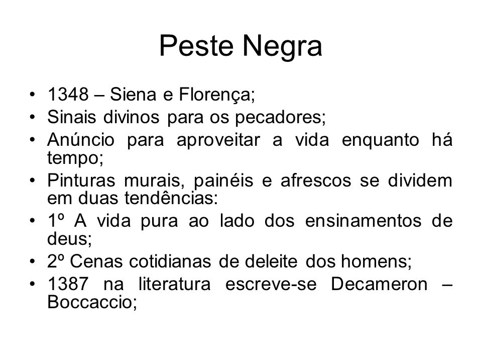 Peste Negra 1348 – Siena e Florença; Sinais divinos para os pecadores;