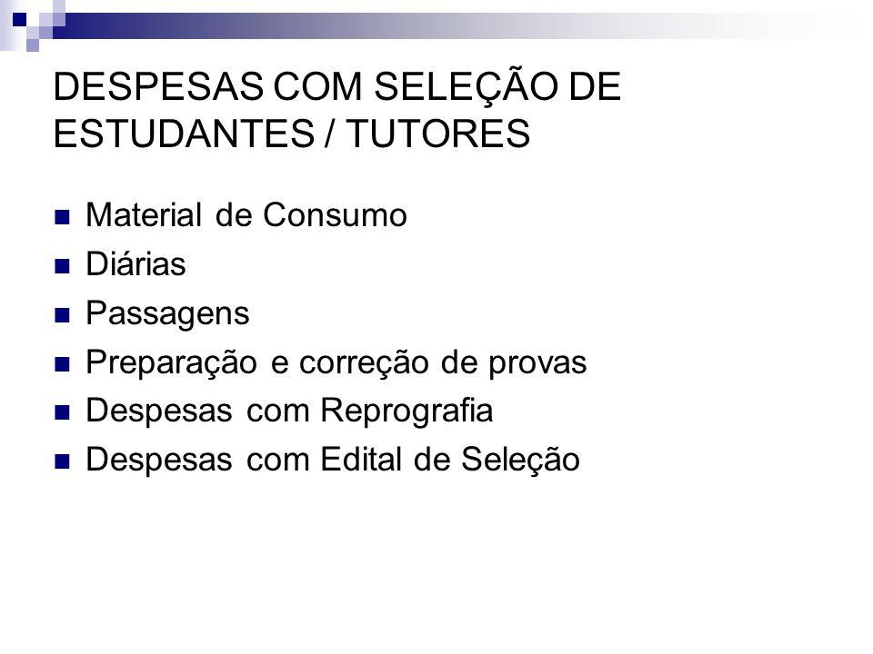 DESPESAS COM SELEÇÃO DE ESTUDANTES / TUTORES