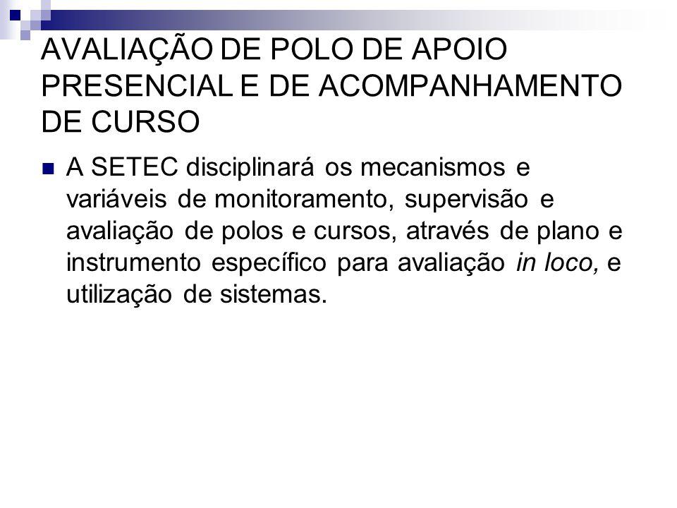 AVALIAÇÃO DE POLO DE APOIO PRESENCIAL E DE ACOMPANHAMENTO DE CURSO
