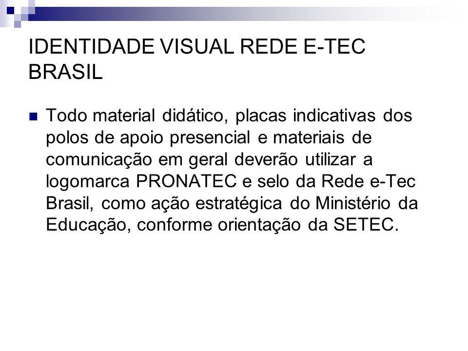 IDENTIDADE VISUAL REDE E-TEC BRASIL